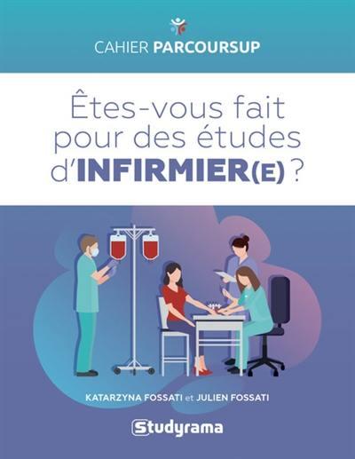 Etes-vous fait pour des études d'infirmier(e) ?