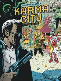 Karma City. Volume 2, Le jour des fous