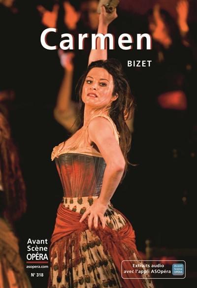Avant-scène opéra (L'). n° 318, Carmen