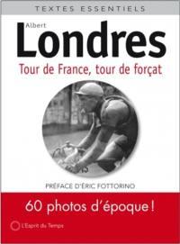 Tour de France, tour de forçat