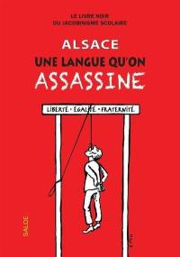 Alsace, une langue qu'on assassine (sans oublier la Moselle)