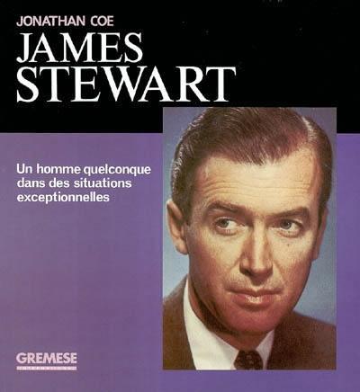 James Stewart : un homme quelconque dans des situations exceptionnelles