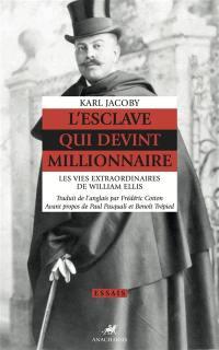 L'esclave qui devint millionnaire