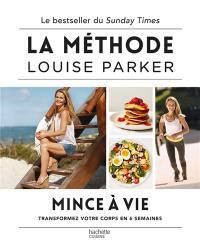 La méthode Louise Parker