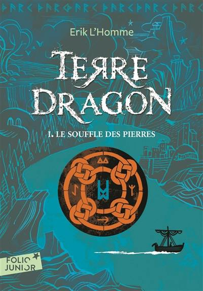 Terre-Dragon, Le souffle des pierres, Vol. 1