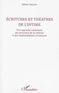 Ecritures et théâtres de l'intime
