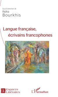 Langue française, écrivains francophones