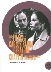 Les films de Carlos Saura et Géraldine Chaplin