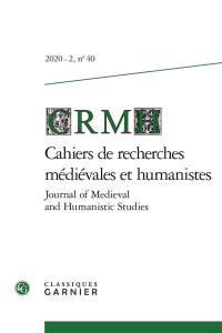 Cahiers de recherches médiévales et humanistes. n° 40, Paroles d'orateurs