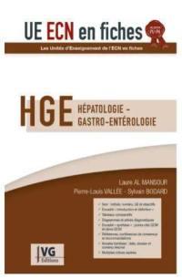HGE : hépatologie, gastro-entérologie