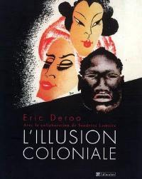 L'illusion coloniale