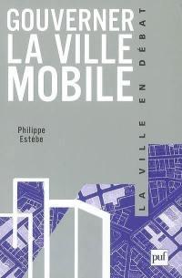 Gouverner la ville mobile