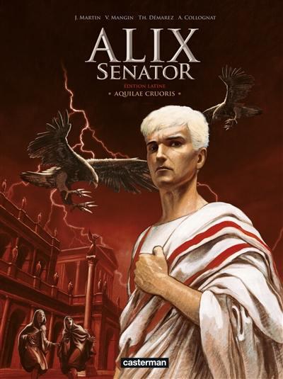 Alix senator. Volume 1, Aquilae cruoris