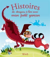 Histoires de dragons à lire avec mon petit garçon