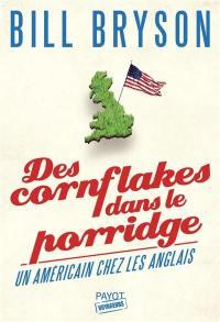 Des cornflakes dans le porridge