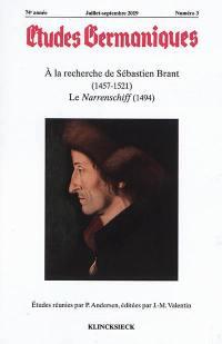 Etudes germaniques. n° 3 (2019), A la recherche de Sébastien Brant (1457-1521)