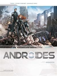 Androïdes. Volume 3, Invasion
