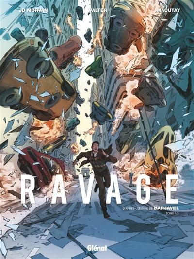Ravage. Volume 1,