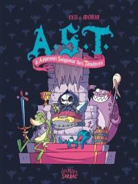 AST. Volume 1, L'apprenti seigneur des ténèbres