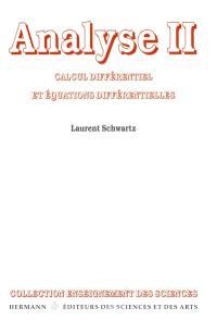 Analyse. Volume 2, Calcul différentiel et équations différentielles