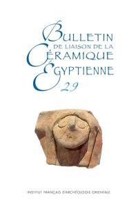 Bulletin de liaison de la céramique égyptienne. n° 29,
