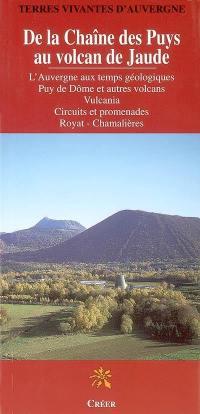 De la chaîne des Puys au volcan de Jaude