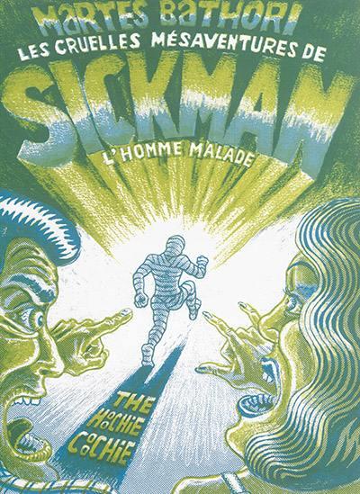Les cruelles mésaventures de Sickman