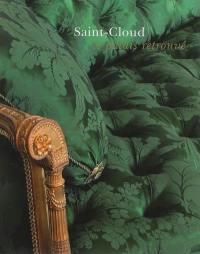 Saint-Cloud, le palais retrouvé