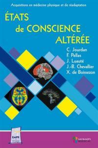 Etats de conscience altérée