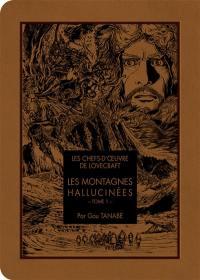 Les montagnes hallucinées, Vol. 1