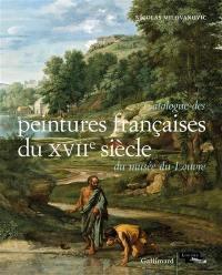 Catalogue des peintures françaises du XVIIe siècle du musée du Louvre