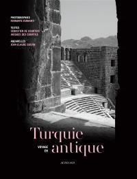 Voyage en Turquie antique