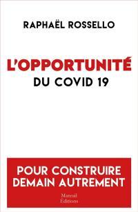 L'opportunité du Covid-19