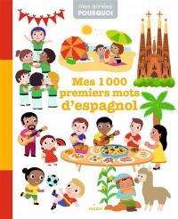 Mes 1.000 premiers mots d'espagnol