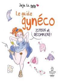 Le guide gynéco