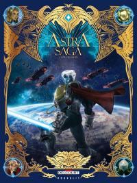 Astra saga. Vol. 1. L'or des dieux