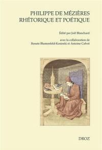 Philippe de Mézières, rhétorique et poétique