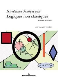 Introduction pratique aux logiques non classiques