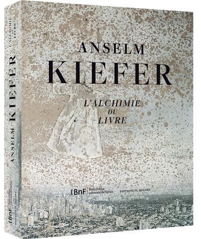 Anselm Kiefer, l'alchimie du livre