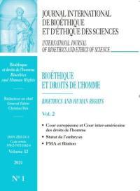 Journal international de bioéthique et d'éthique des sciences. n° 1 (2021), Bioéthique et droits de l'homme (2)