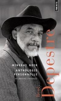 Minerai noir, Anthologie personnelle