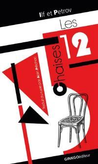 Les douze chaises