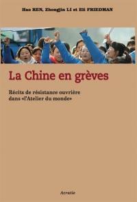 La Chine en grèves