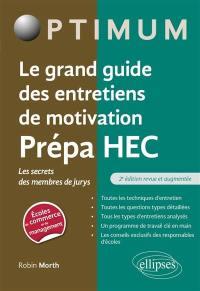 Le grand guide des entretiens de motivation prépa HEC