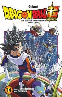 Dragon ball super. Volume 14, Son Goku le patrouilleur galactique