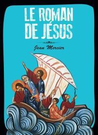 Le roman de Jésus