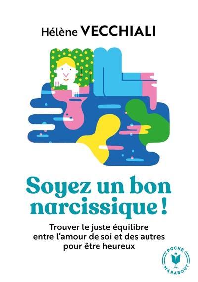Soyez un bon narcissique !