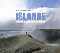 Islande, splendeurs et colères d'une île