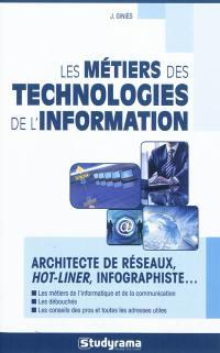 Les métiers des technologies de l'information