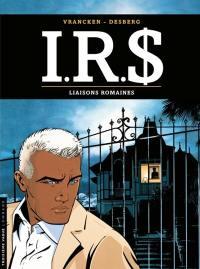 IRS. Vol. 9. Liaisons romaines
